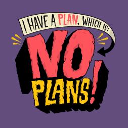 1868-20150420-PlanIsNoPlans